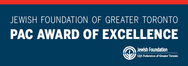 Jewish Foundation of Greater Toronto's PAC Award of Excellence